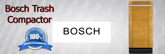 Bosch Trash Compactor Repair Orange County Authorized Service