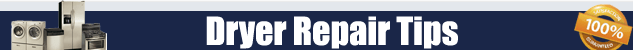 Dryer Repair Tips Orange County