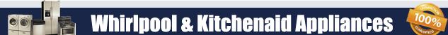 Whirlpool KitchenAid Appliance Repair Orange County Authorized Service
