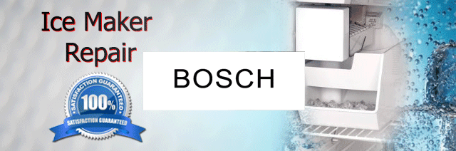 Bosch Ice Maker Repair Orange County Authorized Service