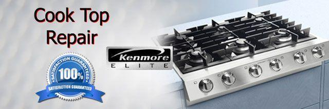 Kenmore Cook Top Repair Orange County Authorized Service